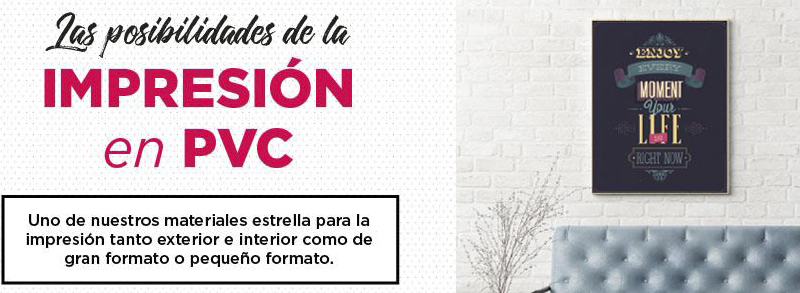 imprimir sobre pvc en Granada y Madrid